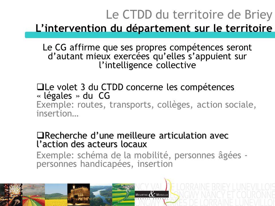 Le CG affirme que ses propres compétences seront dautant mieux exercées quelles sappuient sur lintelligence collective Le volet 3 du CTDD concerne les