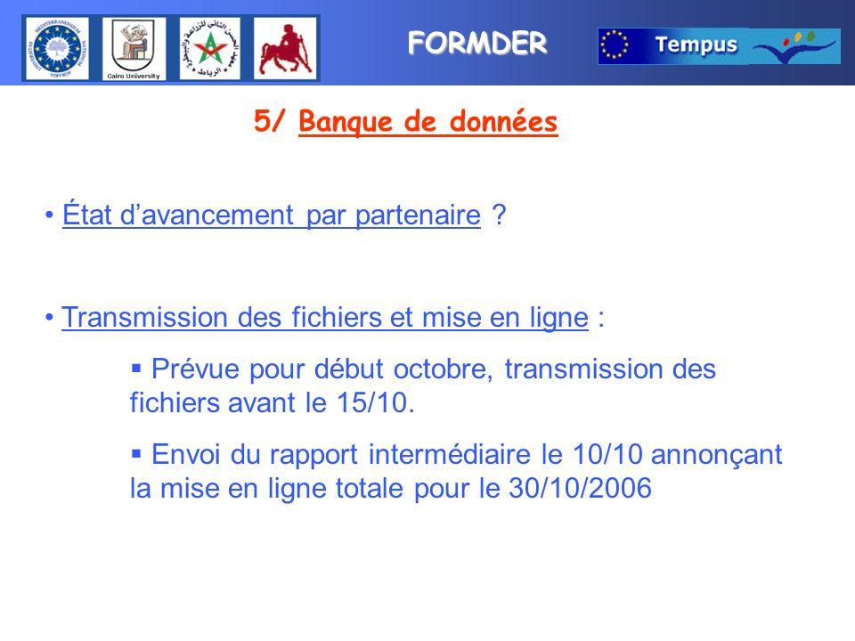 FORMDER 5/ Banque de données État davancement par partenaire .
