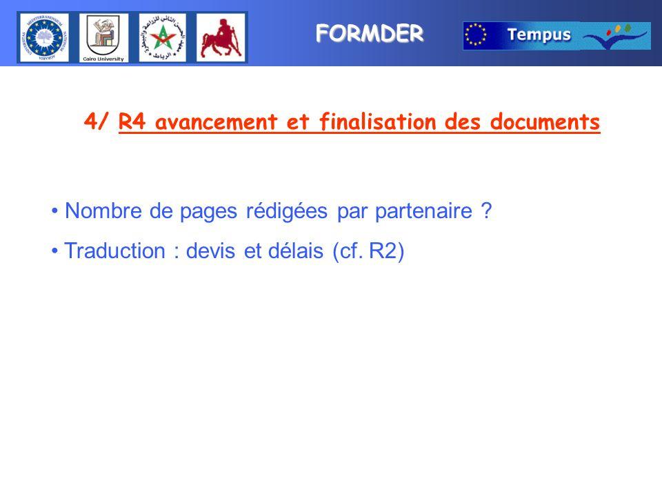 FORMDER 5/ Mobilité Mobilité des étudiants : Conditions de sélection des partenaires .