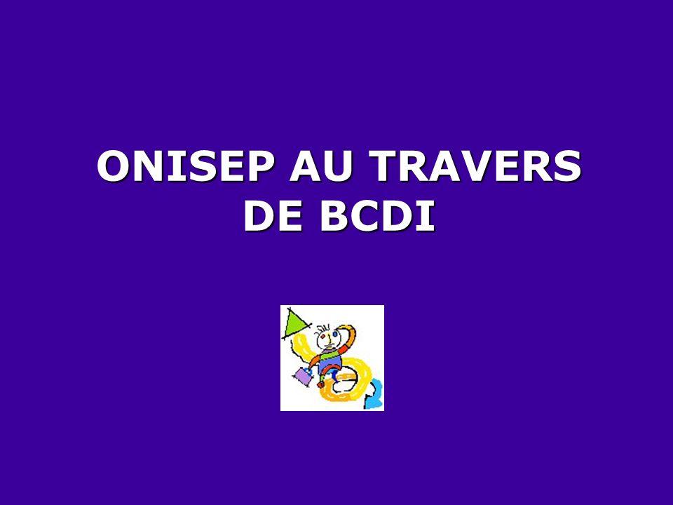 ONISEP AU TRAVERS DE BCDI