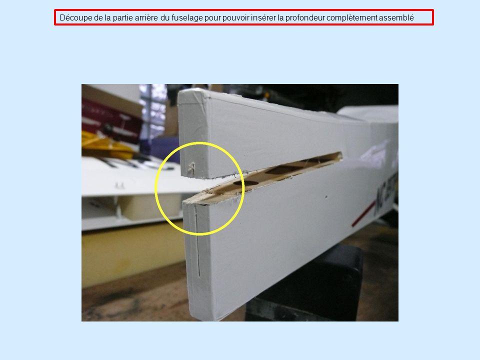 Découpe de la partie arrière du fuselage pour pouvoir insérer la profondeur complètement assemblé