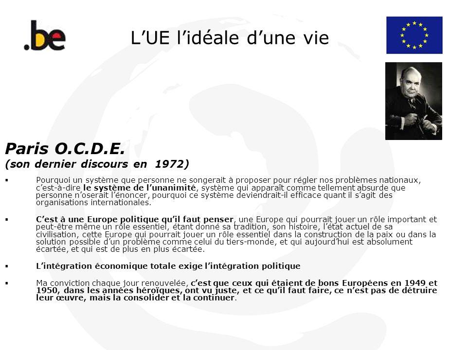 LUE lidéale dune vie Paris O.C.D.E. (son dernier discours en 1972) Pourquoi un système que personne ne songerait à proposer pour régler nos problèmes