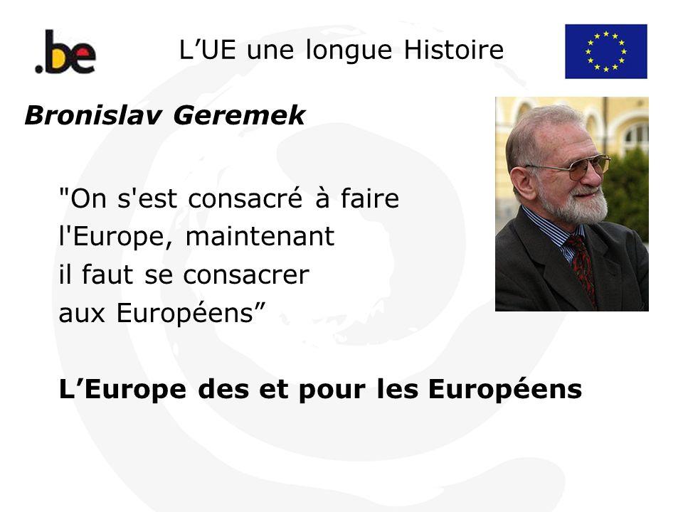 LUE une longue Histoire Bronislav Geremek
