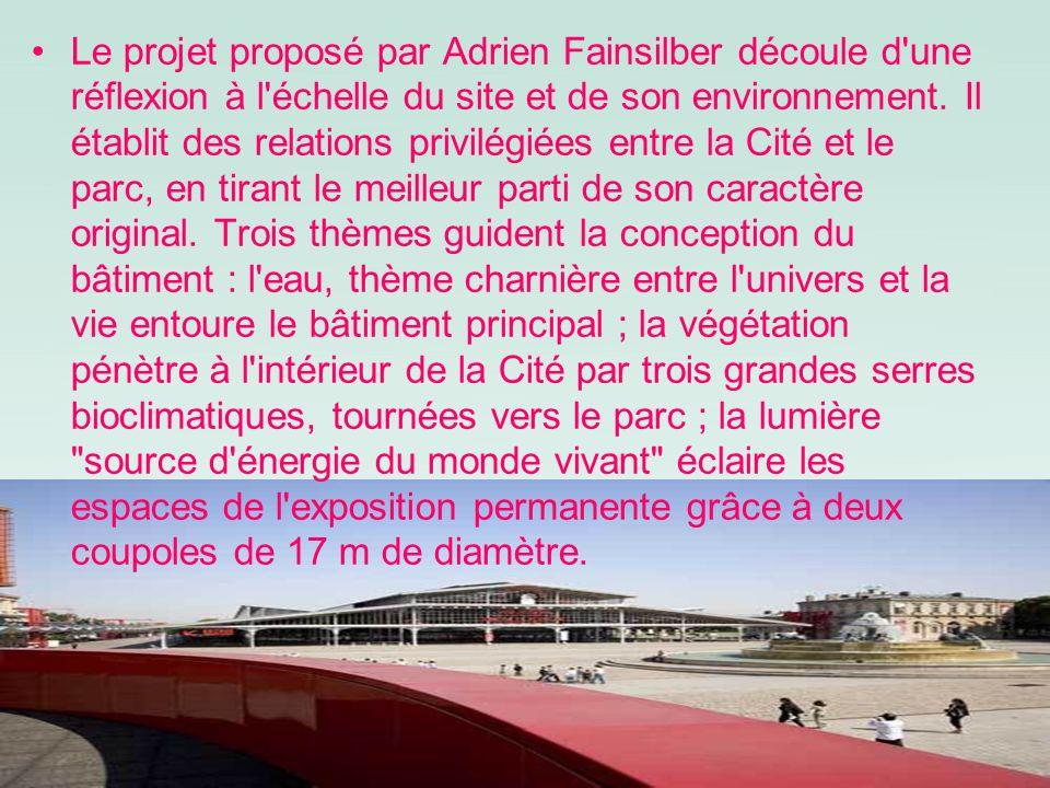 Le projet proposé par Adrien Fainsilber découle d'une réflexion à l'échelle du site et de son environnement. Il établit des relations privilégiées ent