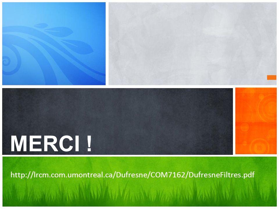Des questions MERCI ! http://lrcm.com.umontreal.ca/Dufresne/COM7162/DufresneFiltres.pdf