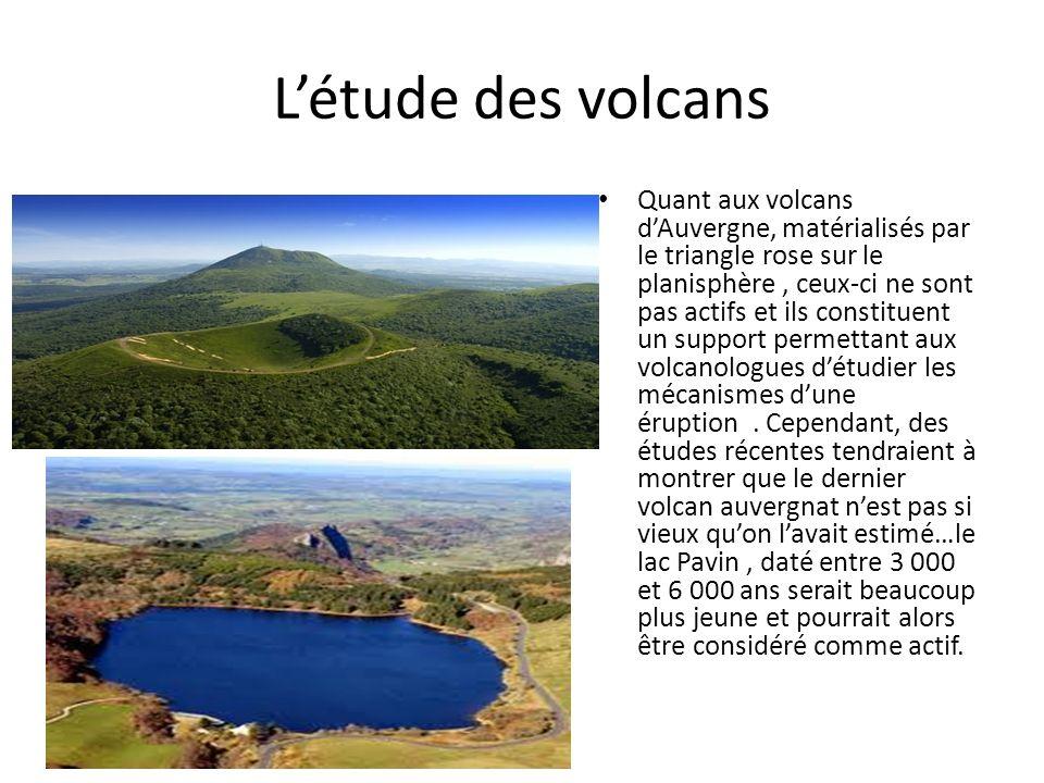 La Volcanologie La volcanologie ou (beaucoup plus rarement) vulcanologie est la science qui étudie les phénomènes volcaniques, leurs produits et leurs mises en place : volcans,geysers,éruptions volcaniques, magmas, laves, etc.