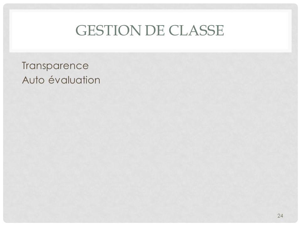GESTION DE CLASSE Transparence Auto évaluation 24