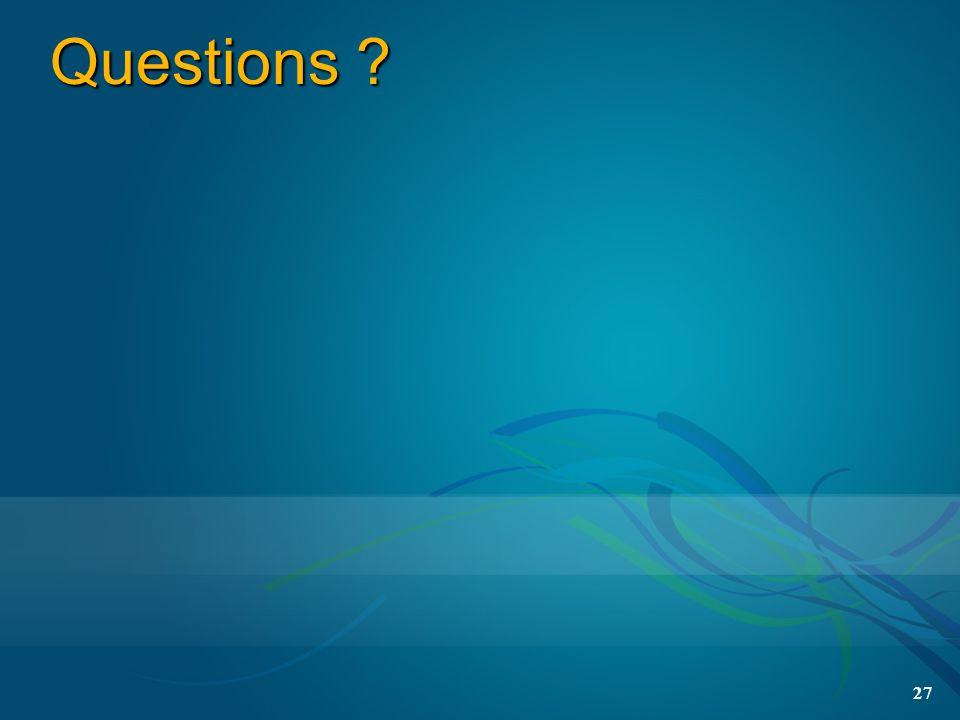 Questions ? 27