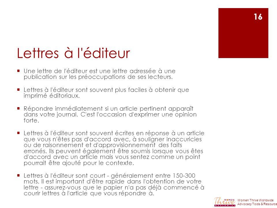 Lettres à l éditeur Une lettre de l éditeur est une lettre adressée à une publication sur les préoccupations de ses lecteurs.