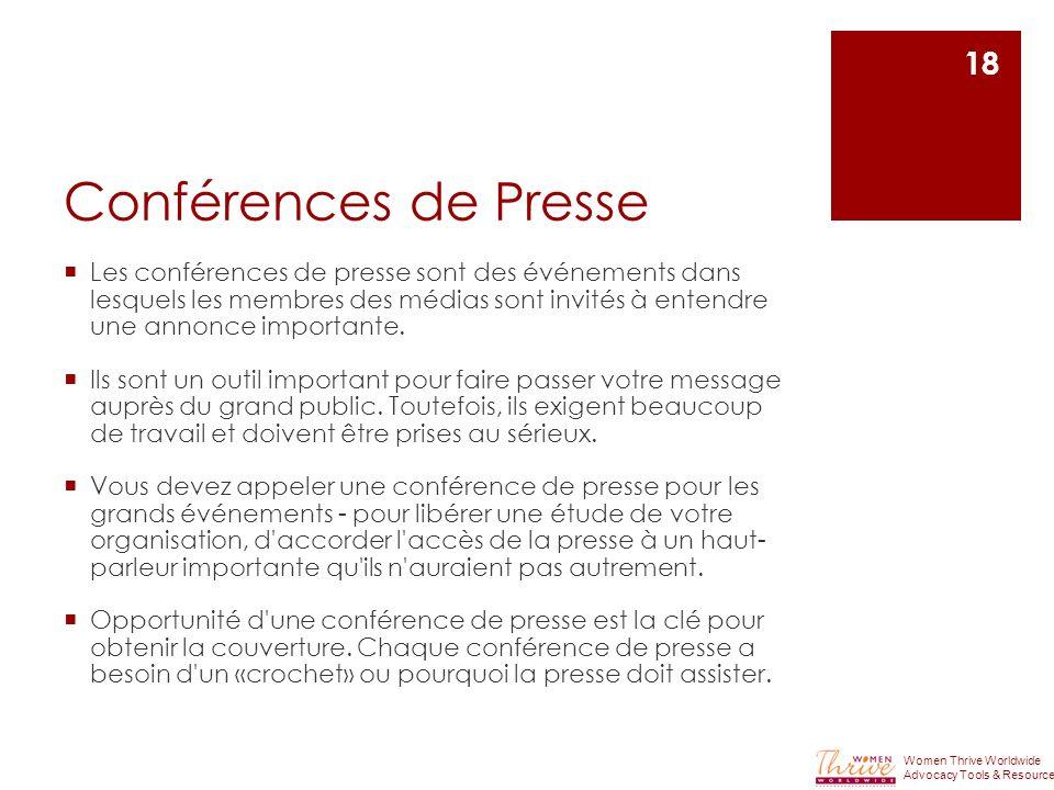 Conférences de Presse Les conférences de presse sont des événements dans lesquels les membres des médias sont invités à entendre une annonce important