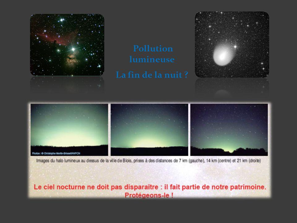 Pollution lumineuse La fin de la nuit ?