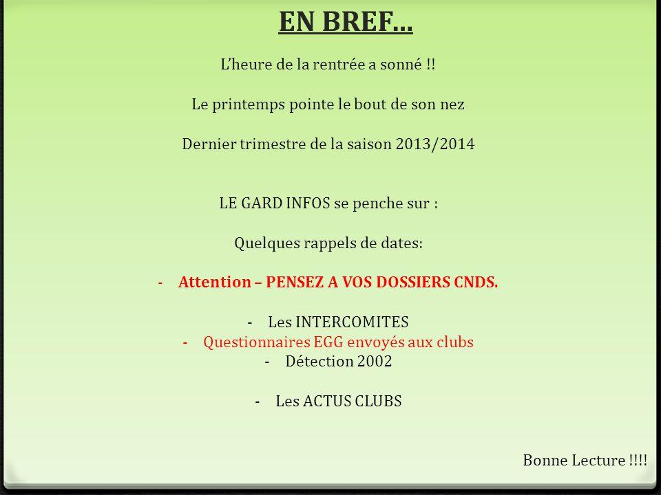 CAMPAGNE CNDS 2014 0 Les dossiers du CNDS 2014 sont en ligne.
