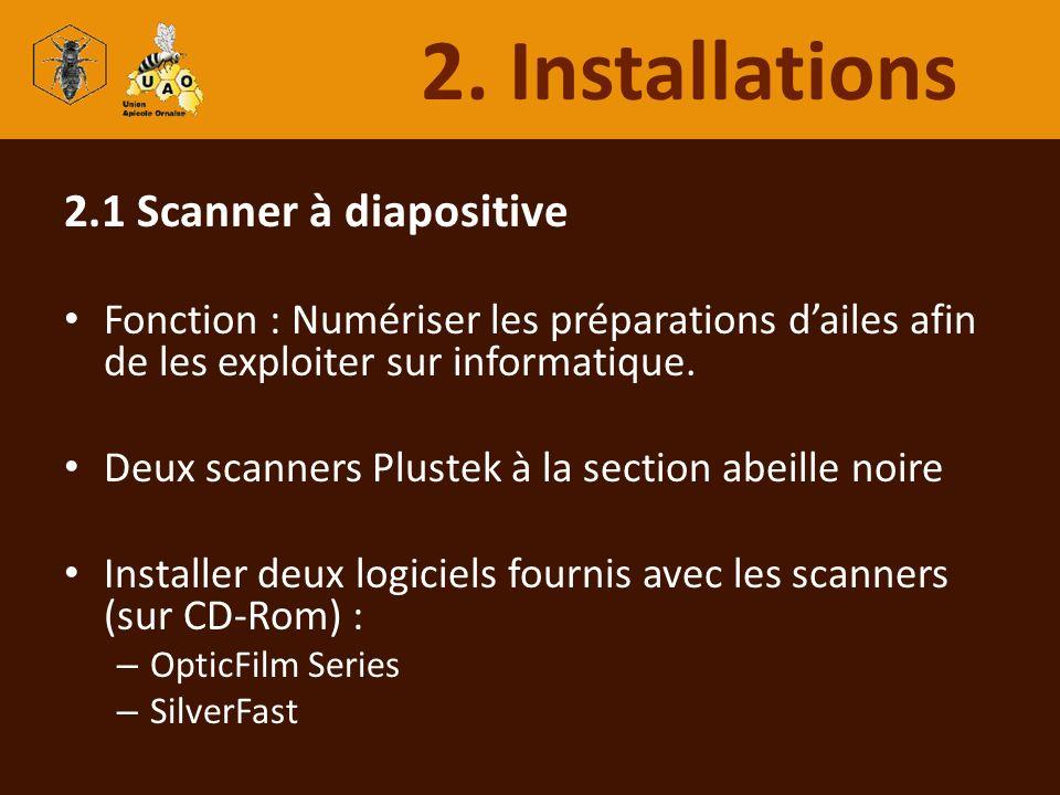 2.1 Scanner à diapositive Fonction : Numériser les préparations dailes afin de les exploiter sur informatique. Deux scanners Plustek à la section abei