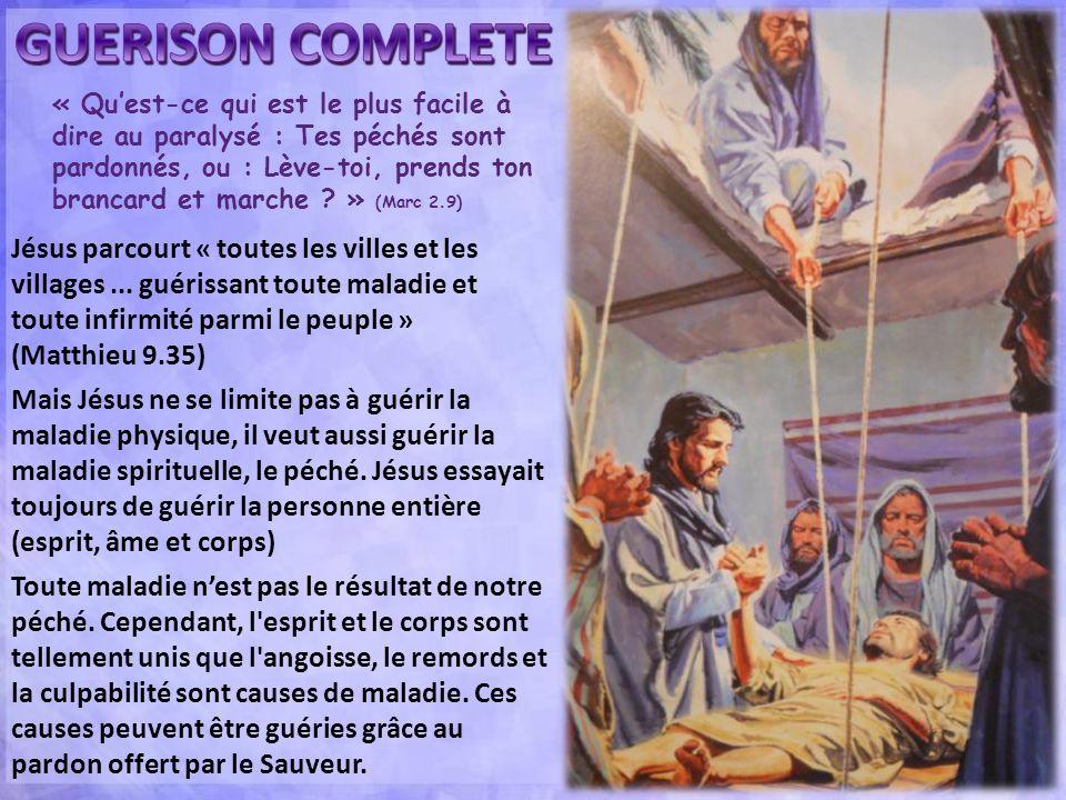 « Quest-ce qui est le plus facile à dire au paralysé : Tes péchés sont pardonnés, ou : Lève-toi, prends ton brancard et marche ? » (Marc 2.9) Jésus pa