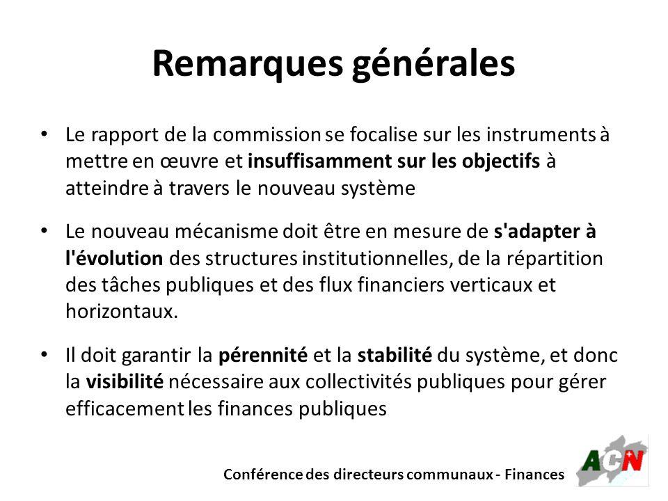 Conférence des directeurs communaux - Finances Remarques générales Le rapport de la commission se focalise sur les instruments à mettre en œuvre et in