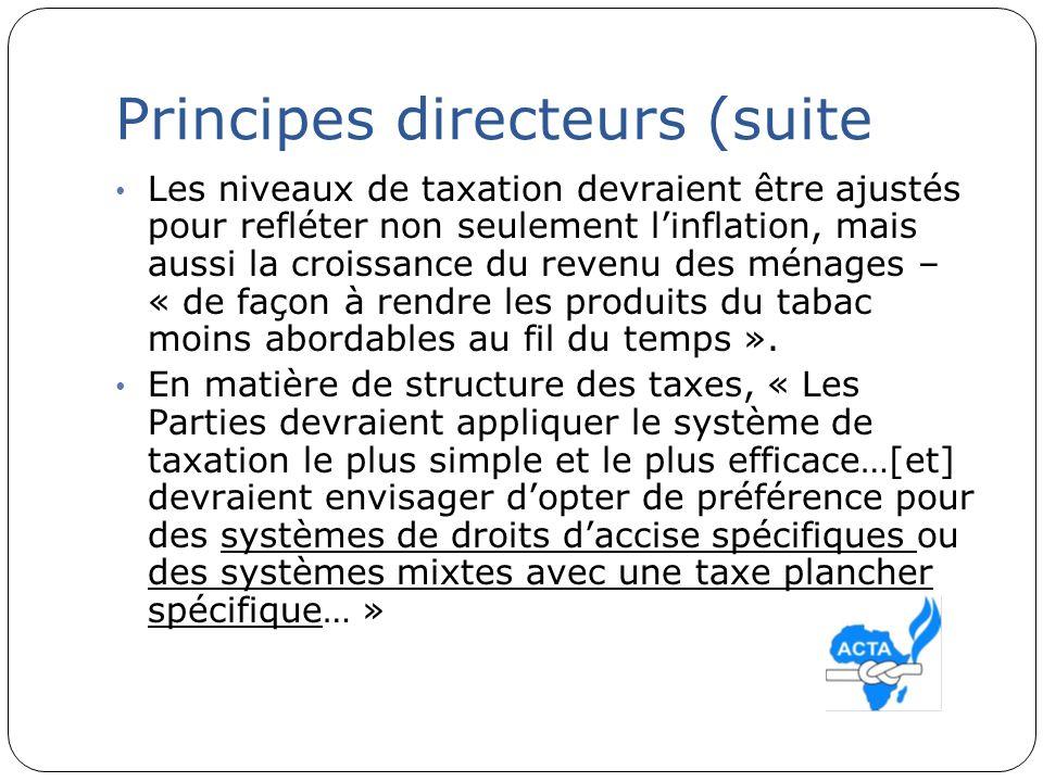Principes directeurs (suite Les niveaux de taxation devraient être ajustés pour refléter non seulement linflation, mais aussi la croissance du revenu