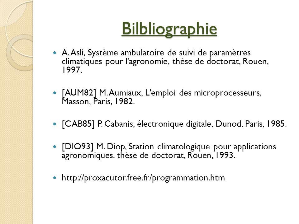 A. Asli, Système ambulatoire de suivi de paramètres climatiques pour l'agronomie, thèse de doctorat, Rouen, 1997. [AUM82] M. Aumiaux, L'emploi des mic