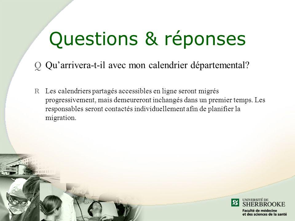 Questions & réponses Q Quarrivera-t-il avec mon calendrier départemental.