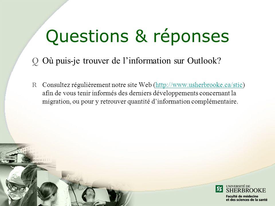 Questions & réponses Q Où puis-je trouver de linformation sur Outlook.