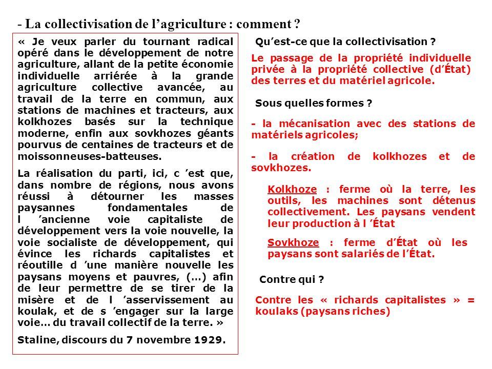 B) La mise en place dune économie socialiste « La tâche essentielle du plan quiquennal était de faire passer notre pays de sa technique arriérée à une
