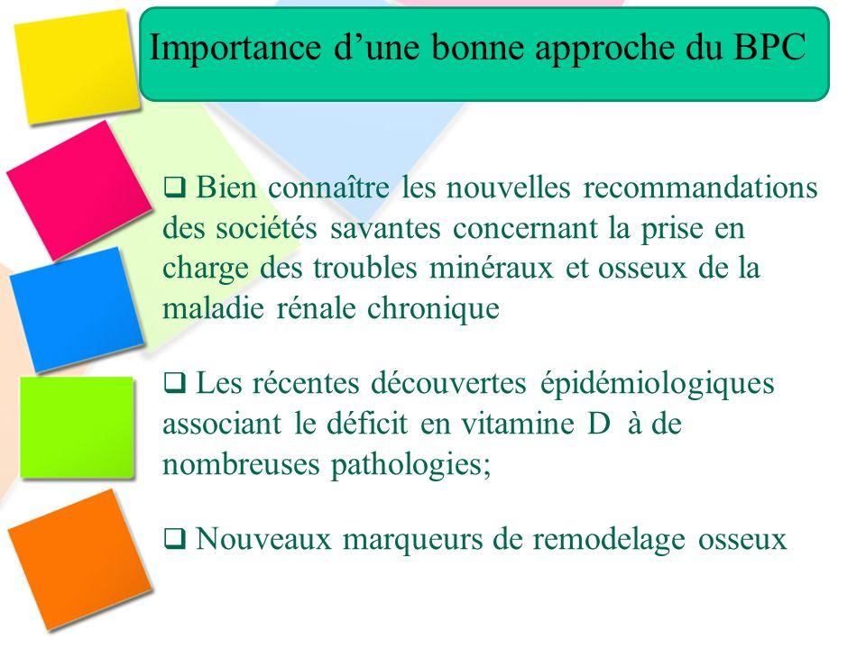Bien connaître les nouvelles recommandations des sociétés savantes concernant la prise en charge des troubles minéraux et osseux de la maladie rénale