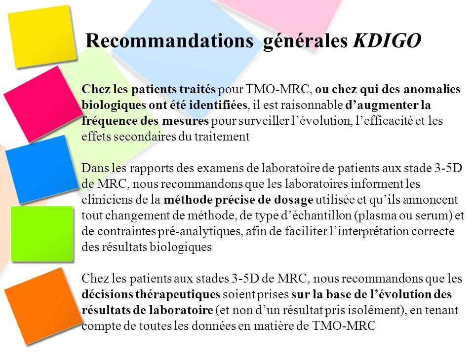 Chez les patients traités pour TMO-MRC, ou chez qui des anomalies biologiques ont été identifiées, il est raisonnable daugmenter la fréquence des mesu