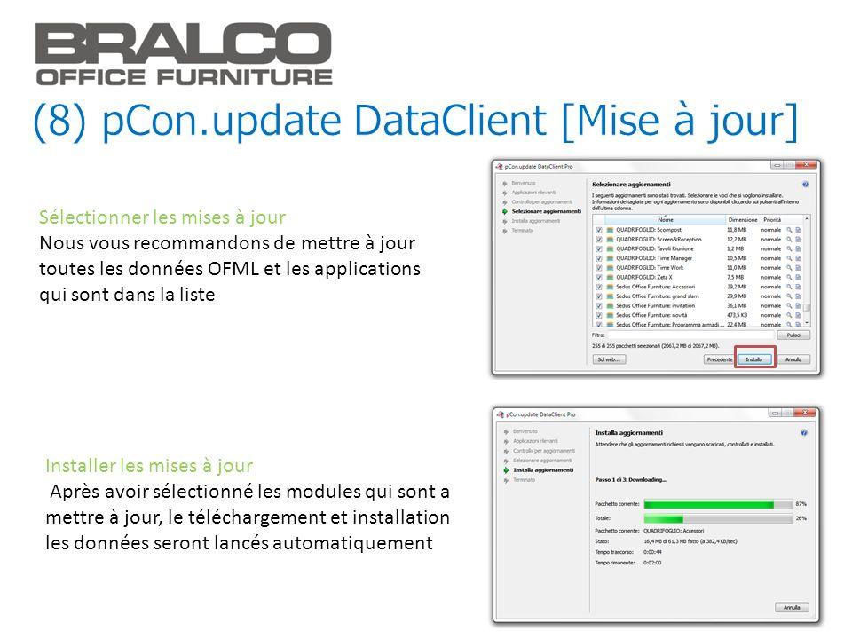Sélectionner les mises à jour Nous vous recommandons de mettre à jour toutes les données OFML et les applications qui sont dans la liste Installer les