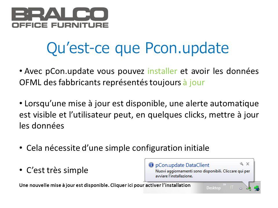 Avec pCon.update vous pouvez installer et avoir les données OFML des fabbricants représentés toujours à jour Lorsquune mise à jour est disponible, une