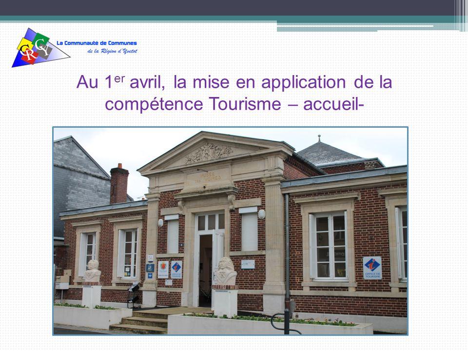 Au 1 er avril, la mise en application de la compétence Tourisme – accueil-