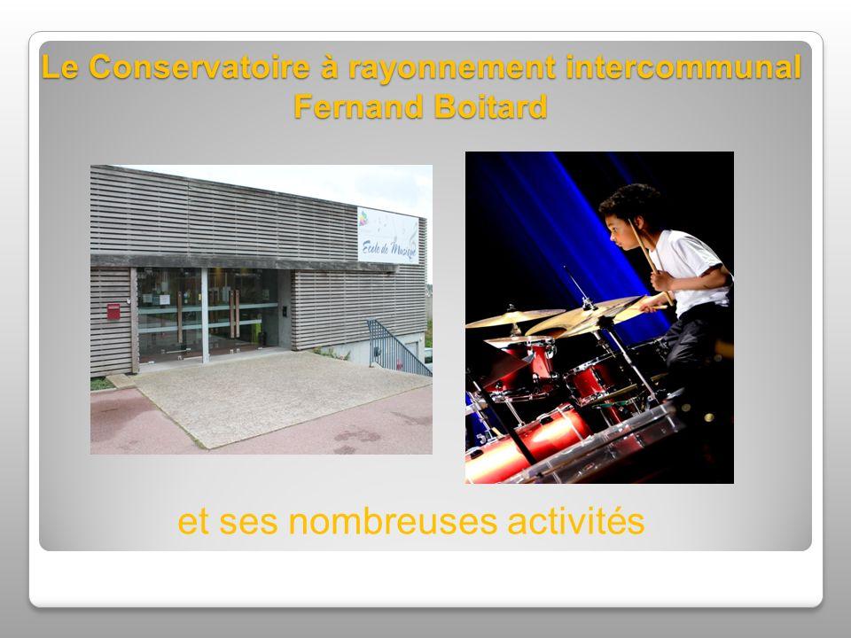 Le Conservatoire à rayonnement intercommunal Fernand Boitard et ses nombreuses activités