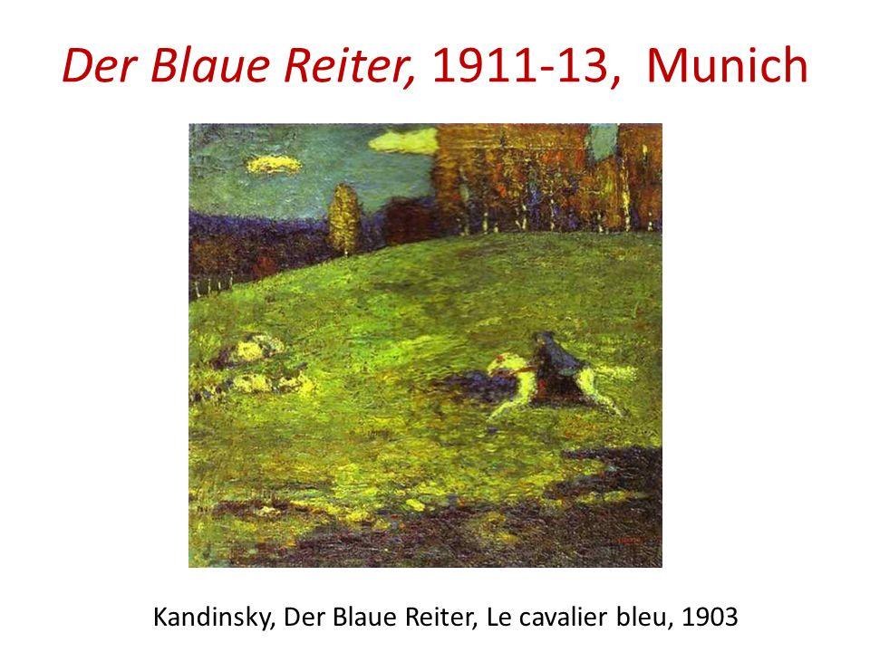 Der Blaue Reiter, 1911-13, Munich Kandinsky, Der Blaue Reiter, Le cavalier bleu, 1903