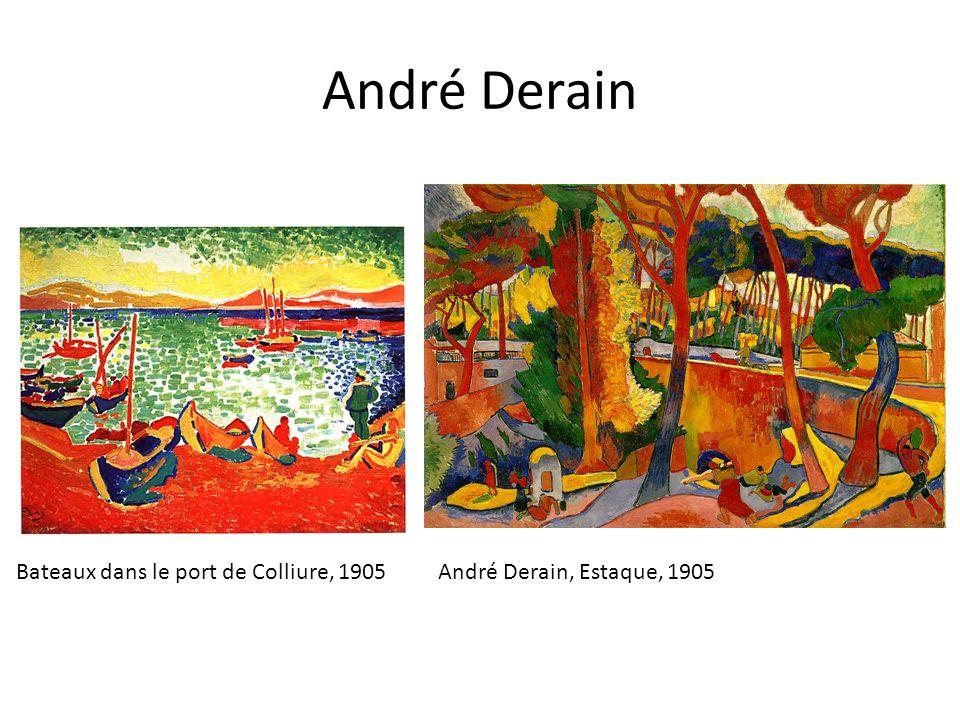 André Derain André Derain, Estaque, 1905Bateaux dans le port de Colliure, 1905