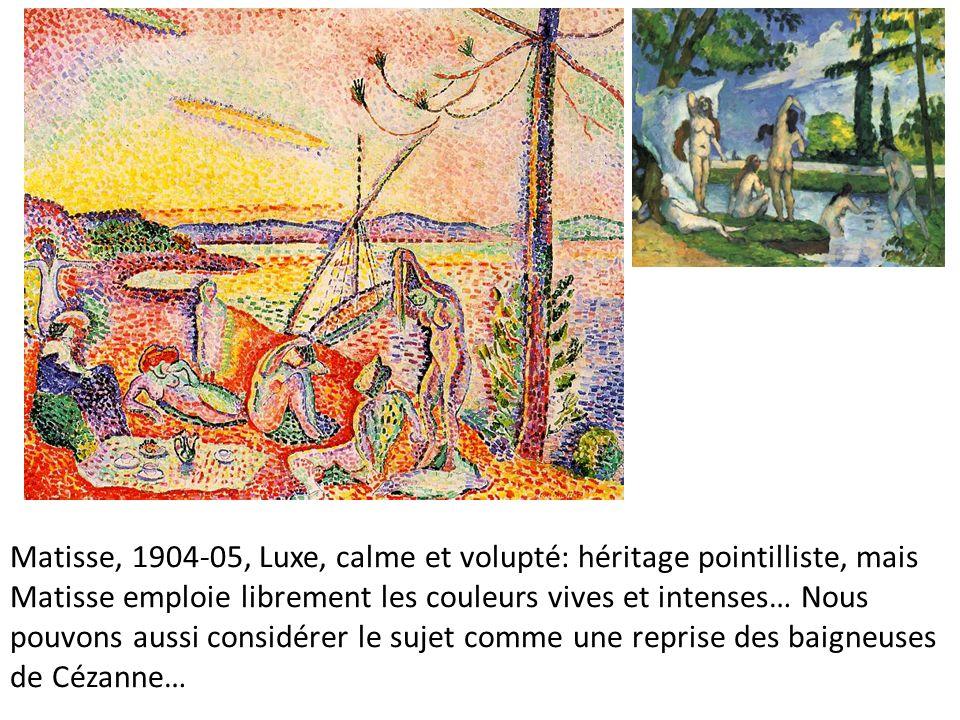 Matisse, 1904-05, Luxe, calme et volupté: héritage pointilliste, mais Matisse emploie librement les couleurs vives et intenses… Nous pouvons aussi con