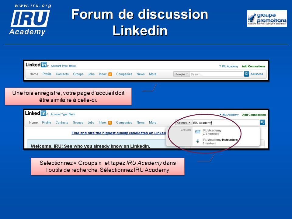 Une fois enregistré, votre page daccueil doit être similaire à celle-ci. Selectionnez « Groups » et tapez IRU Academy dans loutils de recherche, Sélec