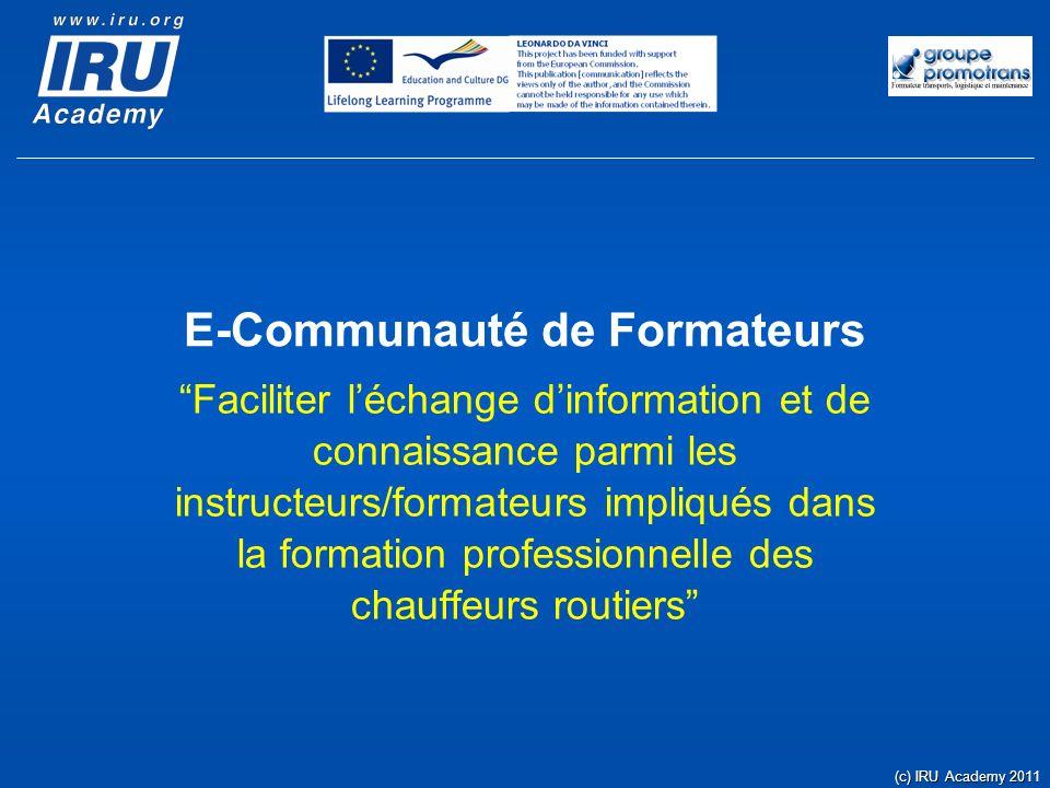 E-Communauté de Formateurs Faciliter léchange dinformation et de connaissance parmi les instructeurs/formateurs impliqués dans la formation profession