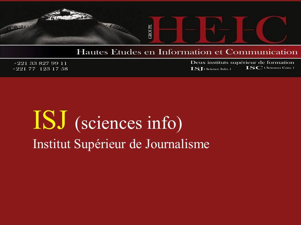ISJ (sciences info) Institut Supérieur de Journalisme