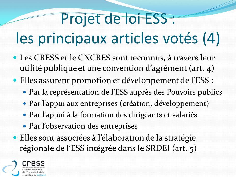 Projet de loi ESS : les principaux articles votés (4) Les CRESS et le CNCRES sont reconnus, à travers leur utilité publique et une convention dagrémen