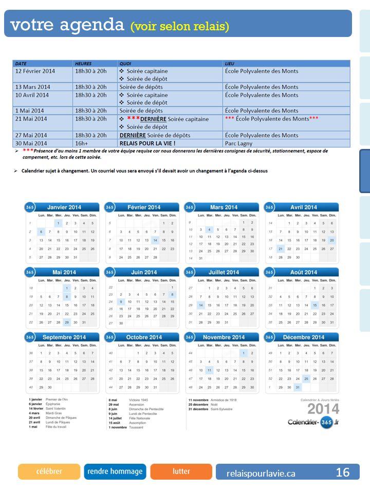 votre agenda (voir selon relais) relaispourlavie.ca 16
