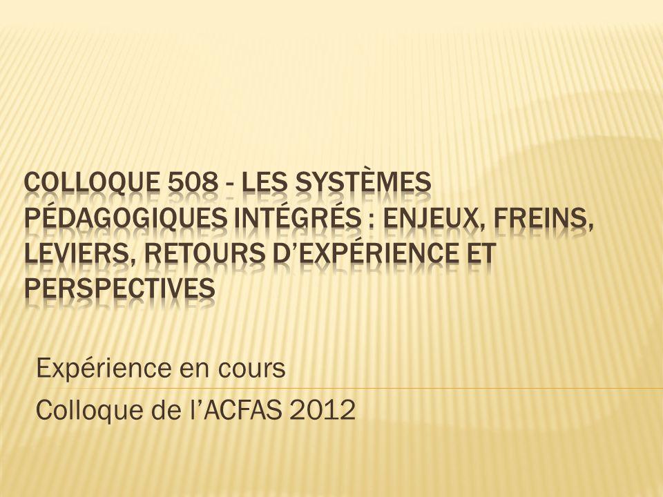 Expérience en cours Colloque de lACFAS 2012