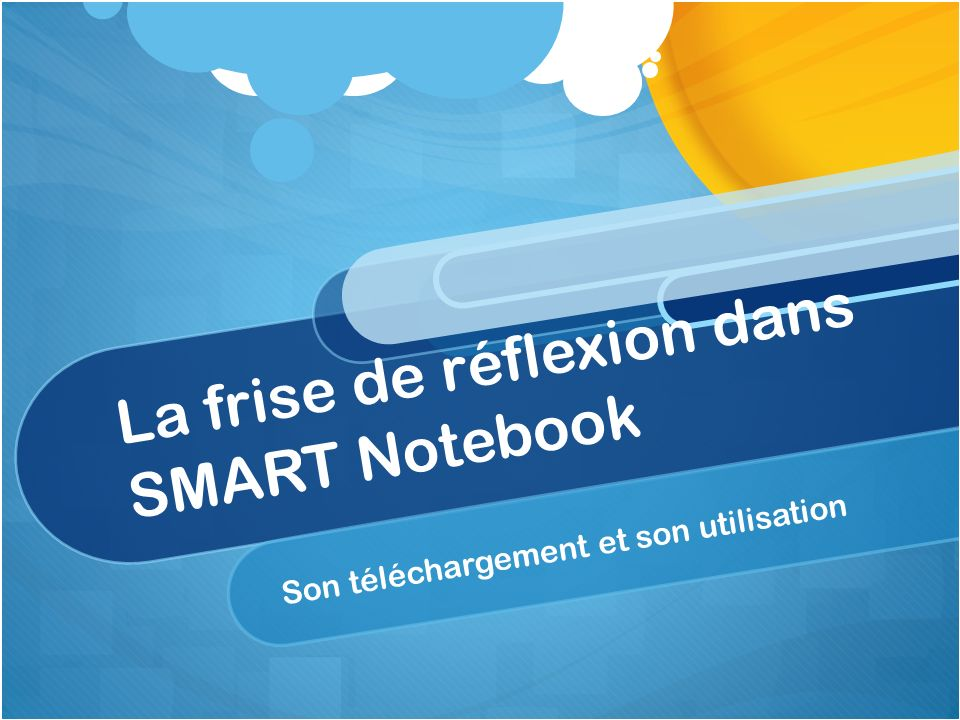 SMART Notebook: Comment le télécharger.
