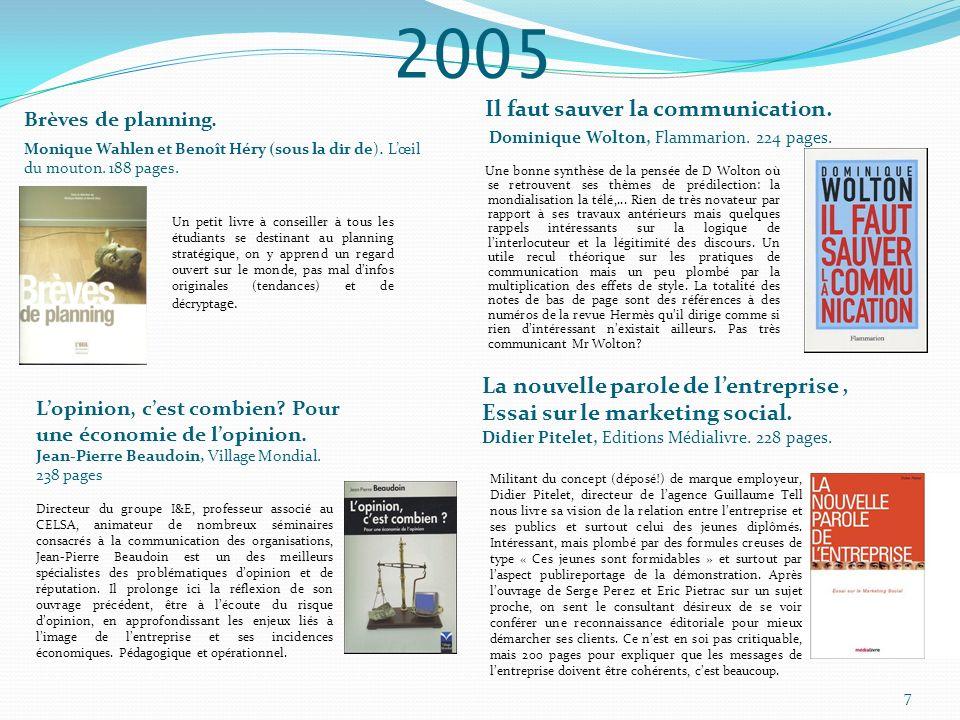 2005 Communiquer sur le développement durable.
