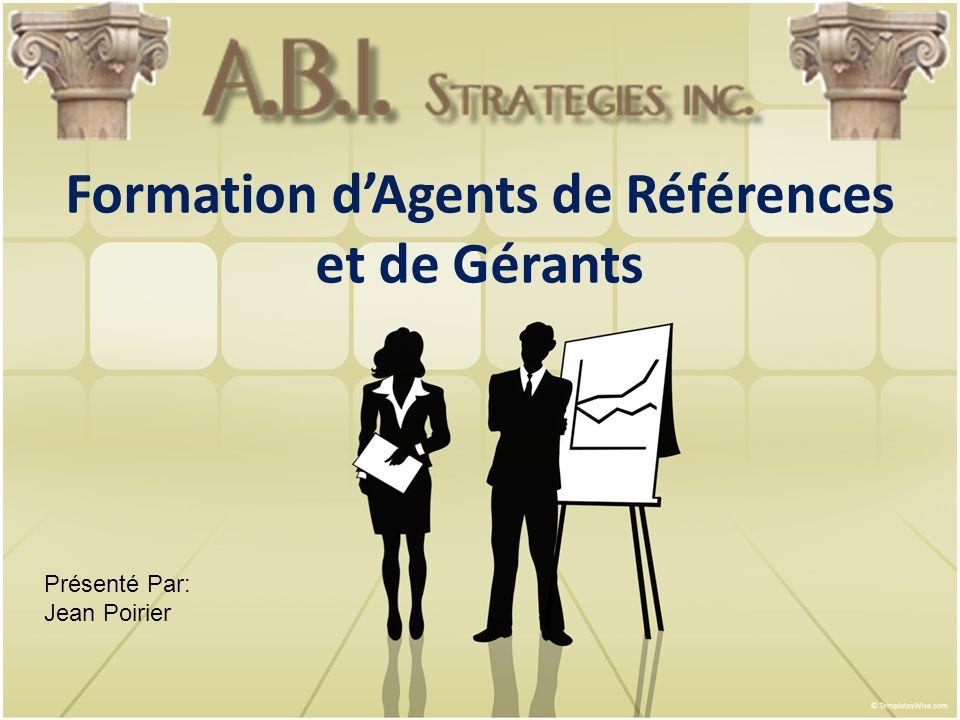 À faire 1.Présélectionner léligibilité et la qualité des clients potentiels 2.Référer les clients à A.B.I.