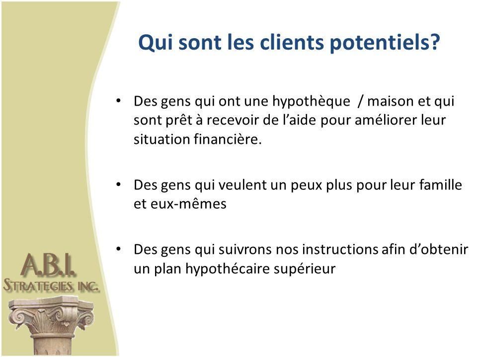 Qui sont les clients potentiels?