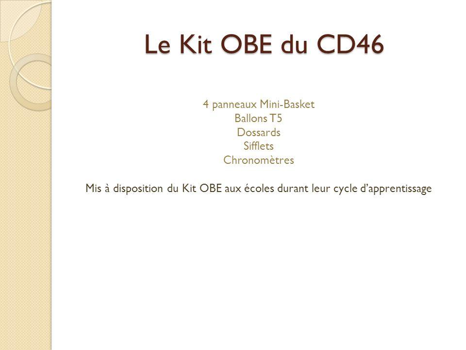 Le Kit OBE du CD46 4 panneaux Mini-Basket Ballons T5 Dossards Sifflets Chronomètres Mis à disposition du Kit OBE aux écoles durant leur cycle dapprentissage