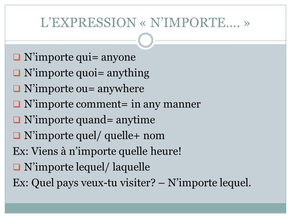 LEXPRESSION « NIMPORTE….