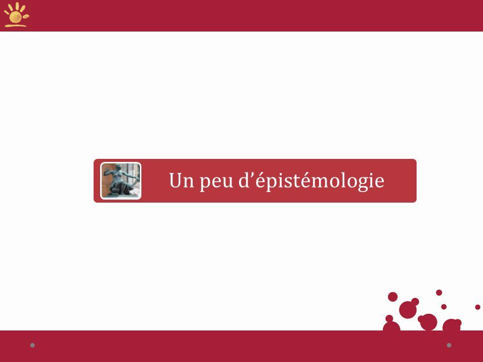 Epistémologie Que représentent les sciences pour vous .