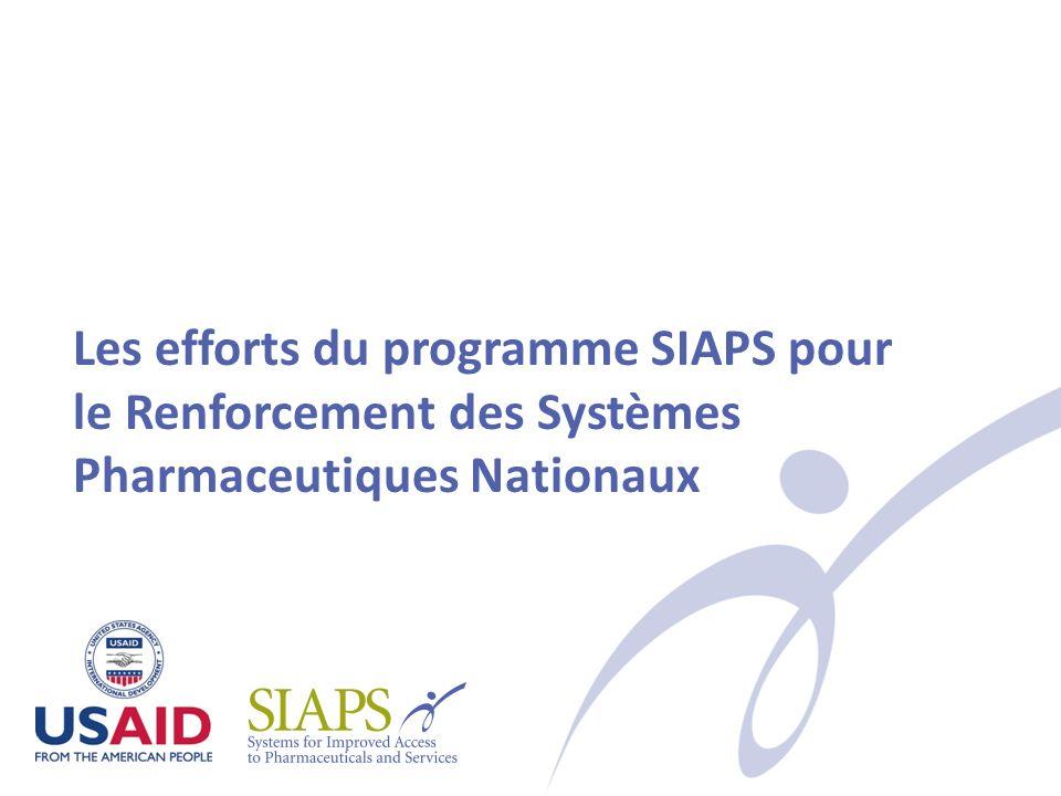 Les efforts du programme SIAPS pour le Renforcement des Systèmes Pharmaceutiques Nationaux