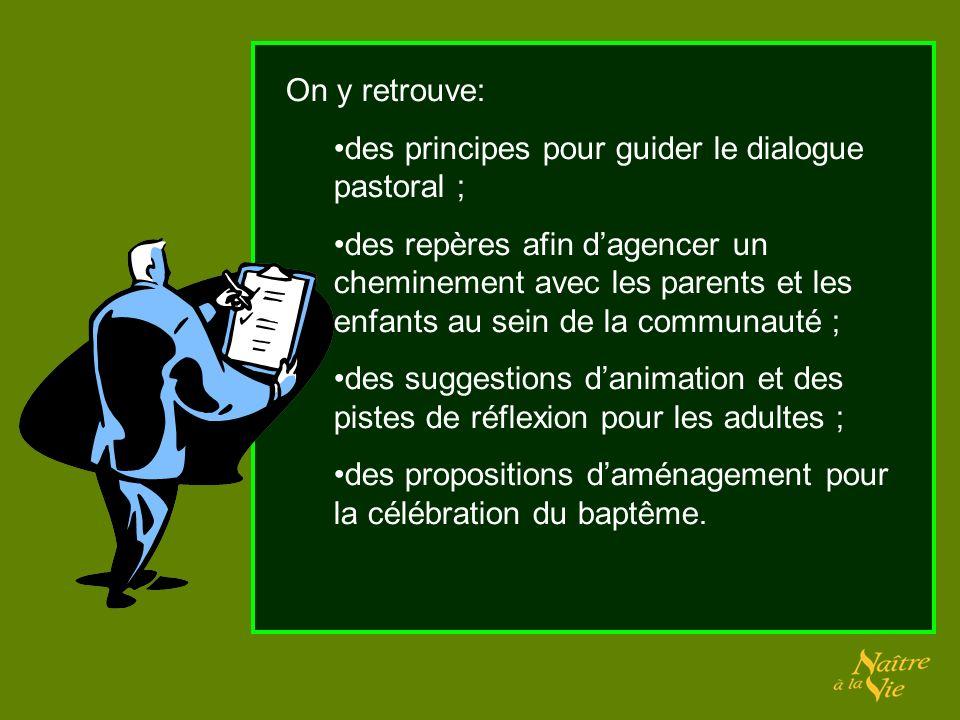 On y retrouve: des principes pour guider le dialogue pastoral ; des repères afin dagencer un cheminement avec les parents et les enfants au sein de la