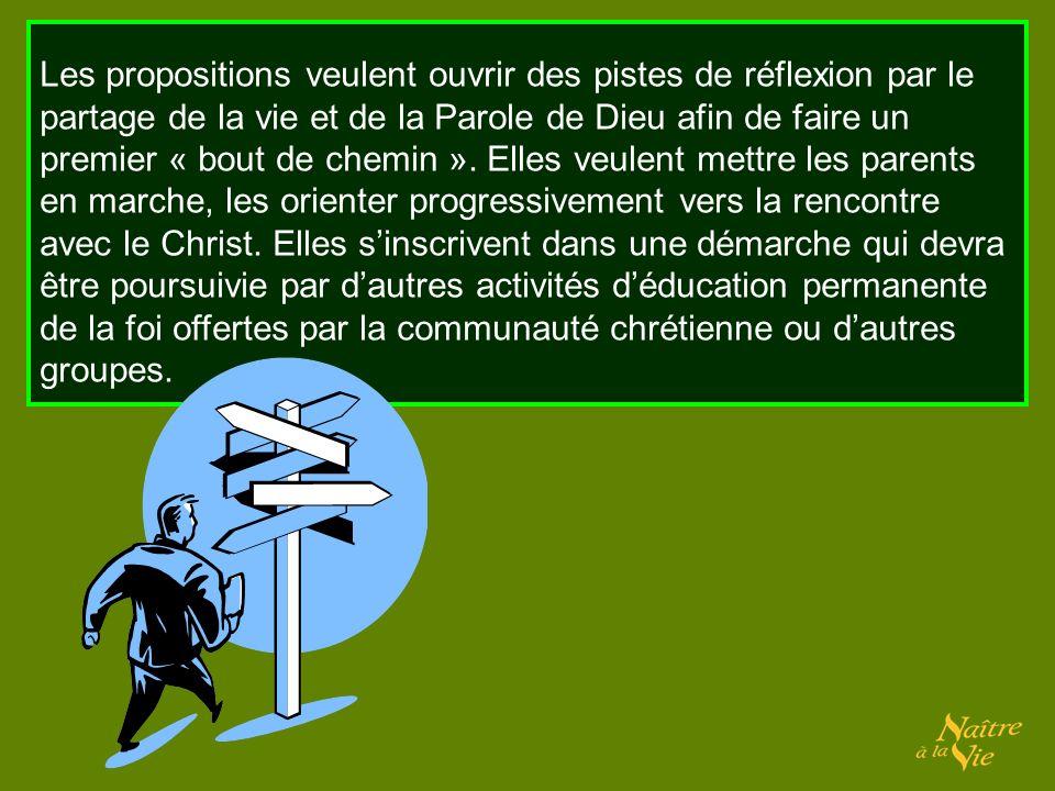 Les propositions veulent ouvrir des pistes de réflexion par le partage de la vie et de la Parole de Dieu afin de faire un premier « bout de chemin ».