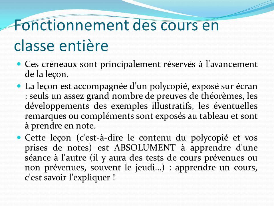 Fonctionnement des Travaux Dirigés (TD) Ce sont les séances d exercices en demi-groupe.